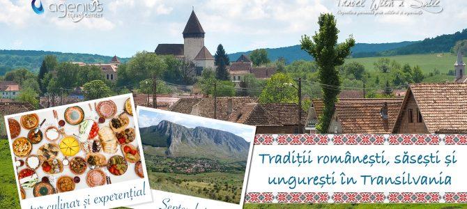Traditii romanesti, sasesti si unguresti in Transilvania. Tur culinar si experential – Septembrie 2016
