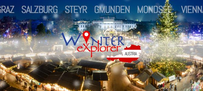 #WinterExplorer 2017: turul Pietelor de Craciun ale Austriei