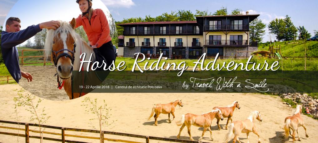 """Hai in tabara de echitatie """"Horse Riding Adventure"""" la Potcoava 19 – 22.04.2018"""