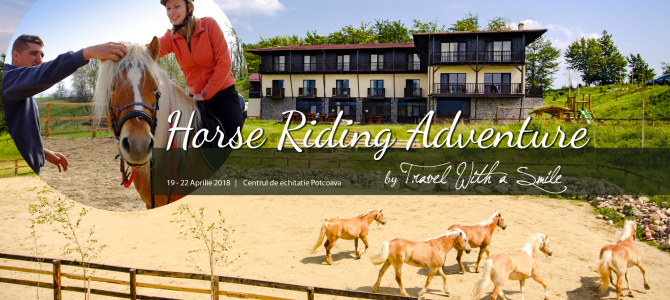 "Hai in tabara de echitatie ""Horse Riding Adventure"" la Potcoava 19 – 22.04.2018"