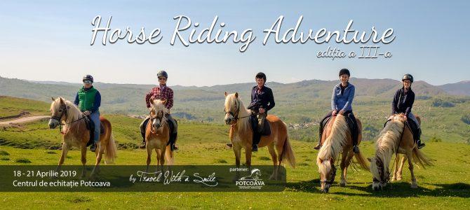 """Hai în tabăra de echitație """"Horse Riding Adventure"""" ediția a treia: 18 – 21.04.2019"""