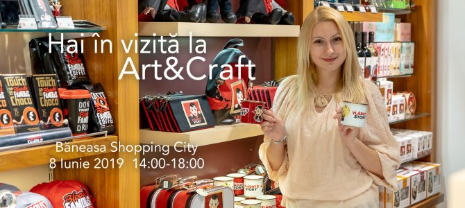 Hai în vizită la magazinul Art&Craft din Băneasa Shopping City. Întâlnire cu cititorii și degustare de dulciuri